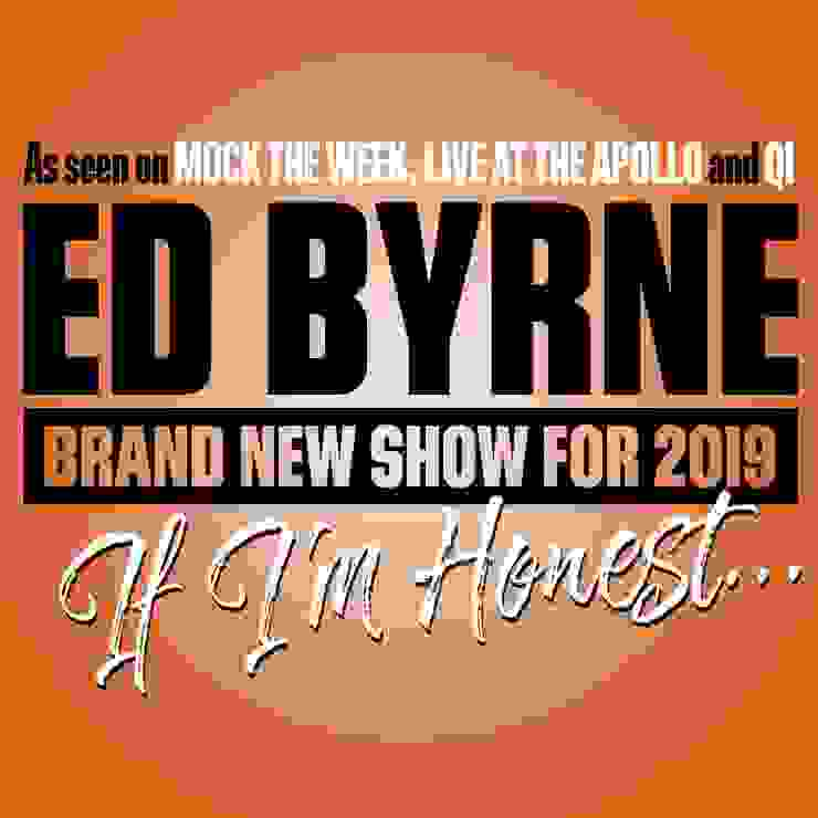 Ed Byrne : If I'm Honest ...