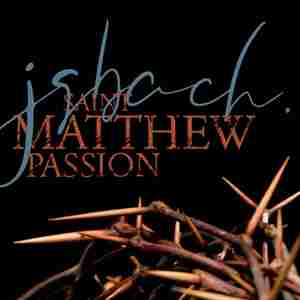 KLFC-St Matthew Passion